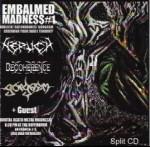 EMBALMED MADNESS - Embalmed madness #1