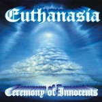 EUTHANASIA - Ceremony of the innocents