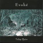 EVOHE - Tellus mater