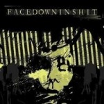 FACEDOWNINSHIT - NPON - Nothing Positive, Only Negative