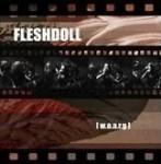 FLESHDOLL - [w.o.a.r.g.]