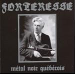 FORTERESSE - Metal noir québécois