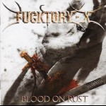 FUCKTORY-X - Blood On Rust