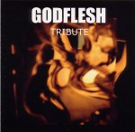 GODFLESH TRIBUTE - Tribute to Godflesh