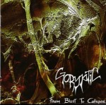 GORYPTIC - From Blast To Collapse