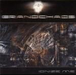 GRAND CHAOS - Ionize me