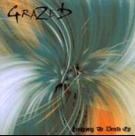 GRAZED - Laughing To Death