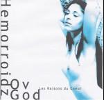 HEMORROIDZ OV GOD - Les Raisons du Cœur