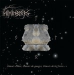 HIMINBJORG - Chants de guerre, chants d'hier, chants de la Terre...
