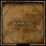 HUMAN FATE - PART I - RE-ISSUE