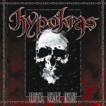 HYPOKRAS - Brutal, Deadly, Insane