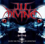 ILL DIVINE - Blind Are The Eyes Of Servitude