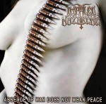 IMPALED NAZARENE - Absence Of War Doesn't Mean Peace