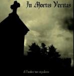 In Mortis Veritas - A l'ombre des sépulcres