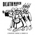 L'Infanterie Sauvage / Bunker 84 - Death March