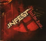 INFEST - Feel the rage