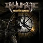 INHUMATE - The Fifth Season