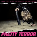 Jane Doe And The Black Bourgeoises - Pretty Terror