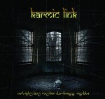 KARMIC LINK - No light but rather darkness visible