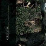 KERBENOK - Der Erde Entwachsen