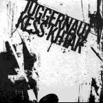 KESS'KHTAK - KESS'KHTAK / JUGGERNAUT