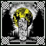 KLVER - Puanteur De Charnier / Klver