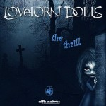 LOVELORN DOLLS - The Thrill