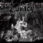 LUNACY - Ad Nauseam
