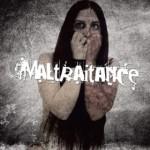 MALTRAITANCE - I