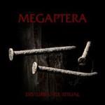 MEGAPTERA - Disturbance Ritual