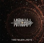 MITHRAS - Time Never Lasts