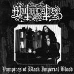 MÜTIILATION - Vampires of black imperial blood