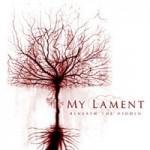 MY LAMENT - Beneath the hidden