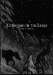 NEIGE ET NOIRCEUR - La Seigneurie des Loups