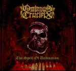 OMINOUS CRUCIFIX - The Spell Of Damnation