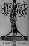 PREVALENT RESISTANCE - Under Satan's Command