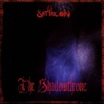 SATYRICON - The King Of The Shadowthrone