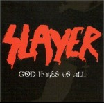 SLAYER - God Hates Us All