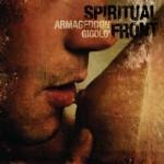 SPIRITUAL FRONT - Armageddon Gigolo'