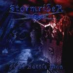 STORMRIDER - First Battle Won