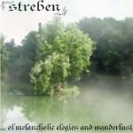 STREBEN - ... of Melancholic Elegies and Wanderlust