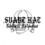 SVART HAT - Nihilistic holocaust