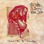 THE BOTTLE DOOM LAZY BAND - Blood For Bloodking