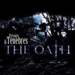 THE OATH - Présages Et Ténèbres