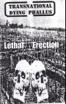 TRANSNATIONAL DYING PHALLUS - Lethal Erection (The World We Promise You)