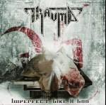 TRAUMA - Imperfect like a God