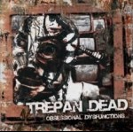TREPAN DEAD - Obsessional dysfunctions