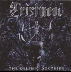 TRISTWOOD - Dephic doctrine