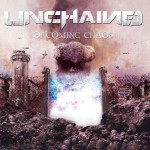 UNCHAINED - Oncoming Chaos