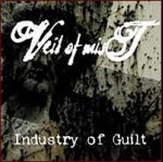 VEIL OF MIST - Industry Of Guilt